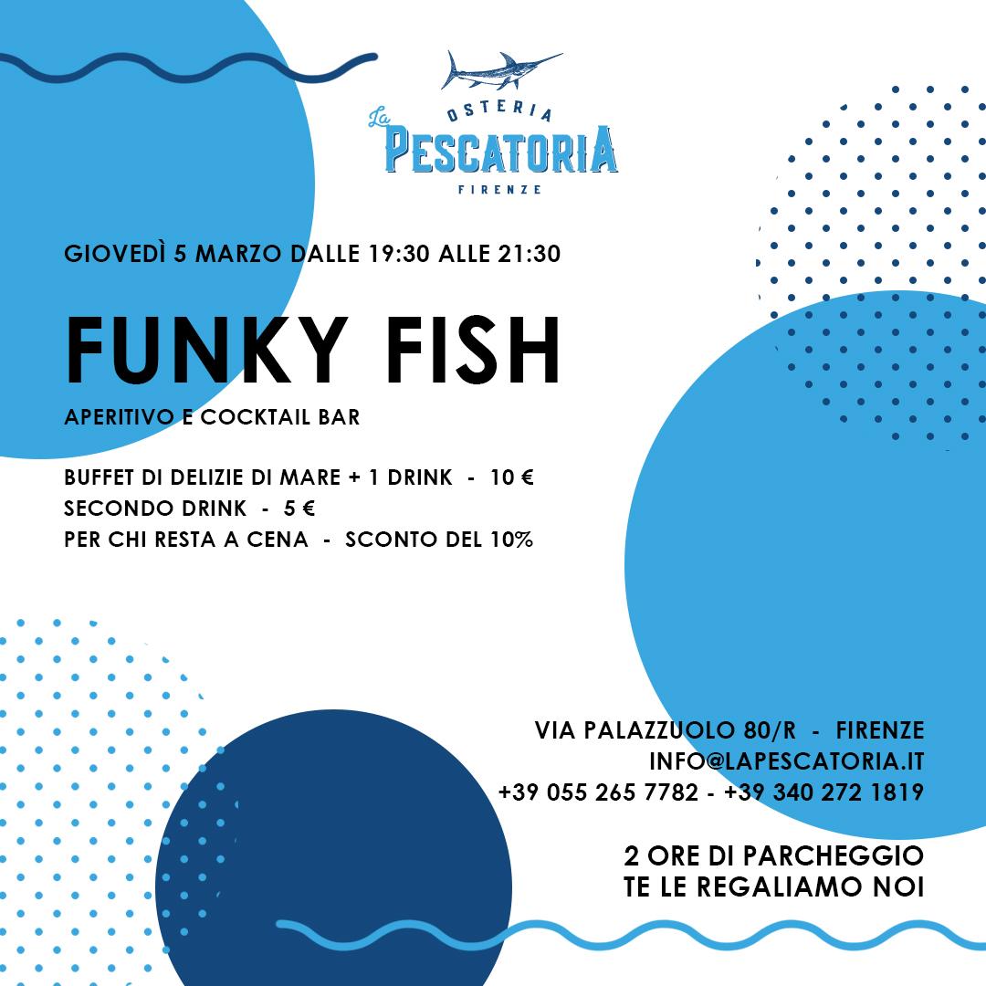 Funky fish 5 marzo